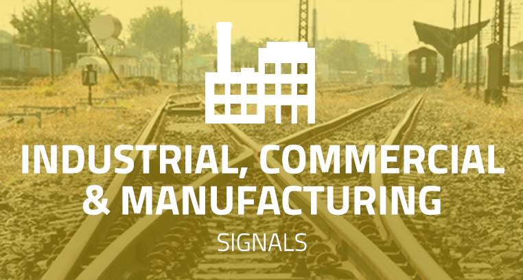 Industrial, Commercial & Manufacturing Signals